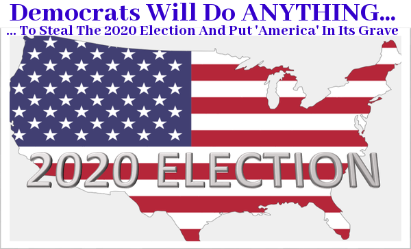 ELECTION THEFT 2020: The Steal Begins in Earnest!